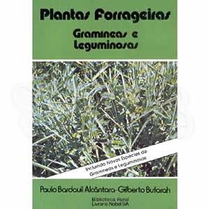Plantas Forrageiras: Gramíneas e Leguminosas