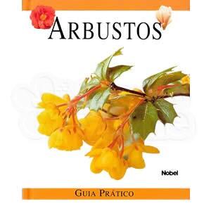 Arbustos: Guia Prático