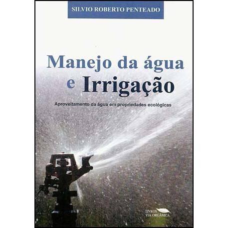 Manejo da água e Irrigação EM PROPRIEDADES ECOLÓGICAS