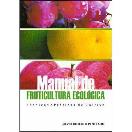 Manual de Fruticultura Ecológica