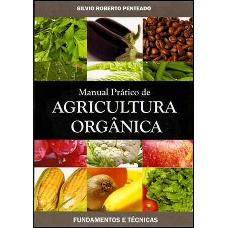 Manual Prático de Agricultura Orgânica
