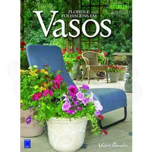 Flores e Folhagens em Vasos
