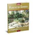 Revista Coleções Natureza - Plantas na Sombra - Volume 1