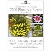 2200 Plantas & Flores - Suculentas e Cactos, Aquáticas e Samambaias