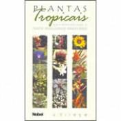 Plantas Tropicais - Guia Prático para o Novo Paisagismo Brasileiro