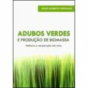 Adubos Verdes e Produção de Biomassa