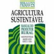 Agricultura Sustentável: Manual do Produtor Rural