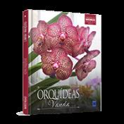 Coleção Rubi - Orquídeas da Natureza Volume 3: Vandas