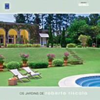 Os Jardins de Roberto Riscala