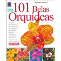 101 Belas Orquídeas