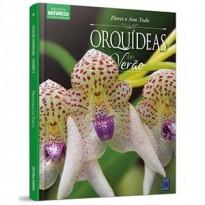 Coleção Esmeralda - Flores o Ano Todo Vol 4: Orquídeas do Verão