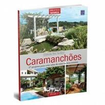 Coleção Seu Jardim Volume 5: Caramanchões