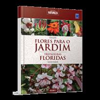 Coleção Flores para o Jardim Volume 2: Trepadeiras Floridas
