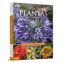 Guia de Plantas para uso Paisagístico: Canteiros e Cercas Vivas