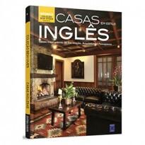 Coleção Bem-Viver Volume 6: Casas em Estilo Inglês (Livros)