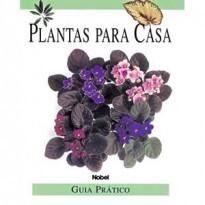 Plantas para Casa: Guia Prático