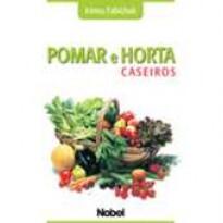 Pomar e Horta Caseiros
