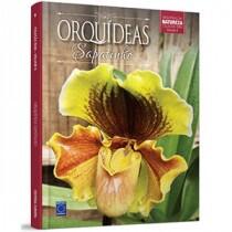 Coleção Rubi - Orquídeas da Natureza Volume 8: Orquídeas Sapatinho