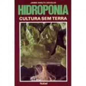 Hidroponia - Cultura sem Terra