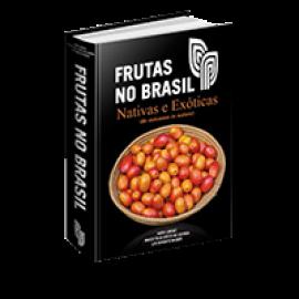 Frutas no Brasil Nativas e Exóticas
