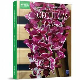 Coleção Esmeralda - Flores o Ano Todo Vol 1: Orquídeas do Outono