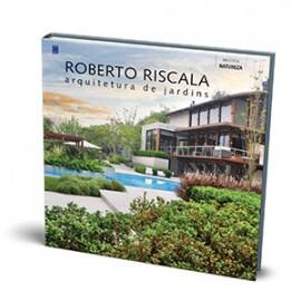 Roberto Riscala: Arquitetura de Jardins