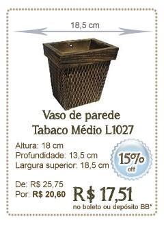 Vaso parede Tabaco