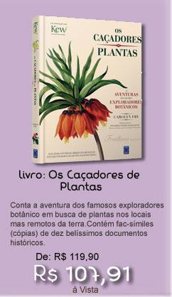 Livro Os Caçadores de plantas